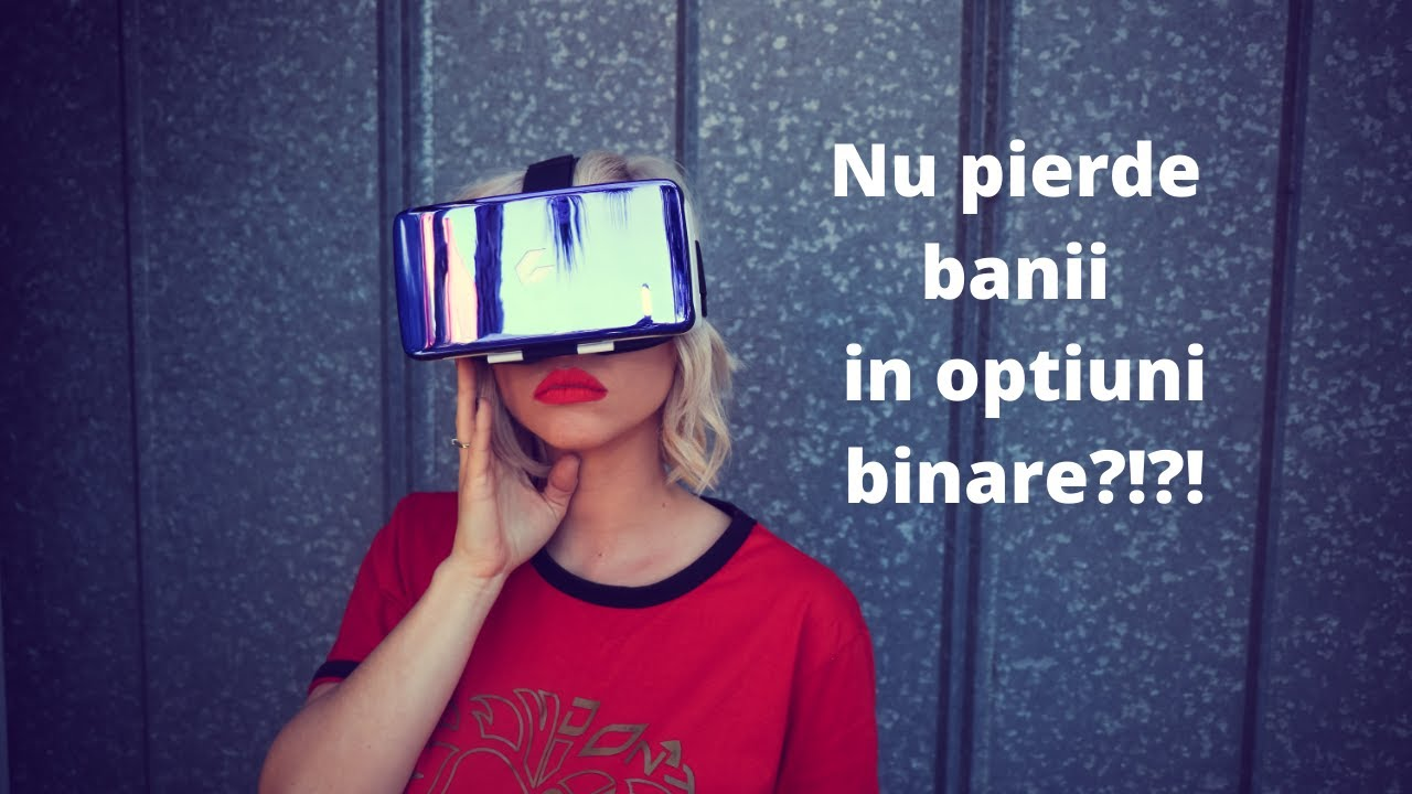 semnale video opțiuni binare